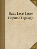 Basic Level Learn Filipino (Tagalog)